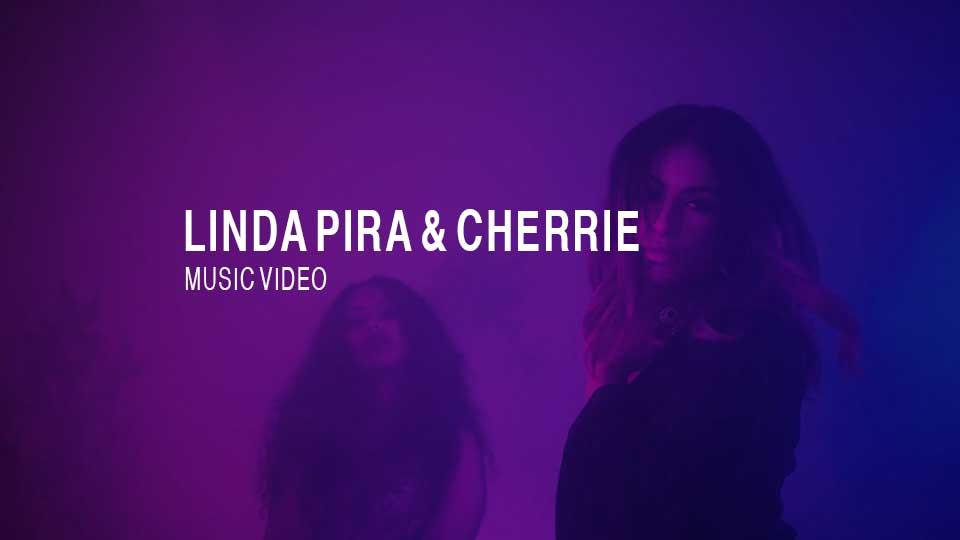 Musikvideo Linda Pira och Cherrie av produktionsbolag Gade18